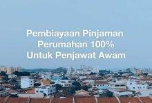 Photo of Dapatkan Pembiayaan Pinjaman Perumahan 100% Dengan Lembaga Pembiayaan Perumahan Sektor Awam (LPPSA)